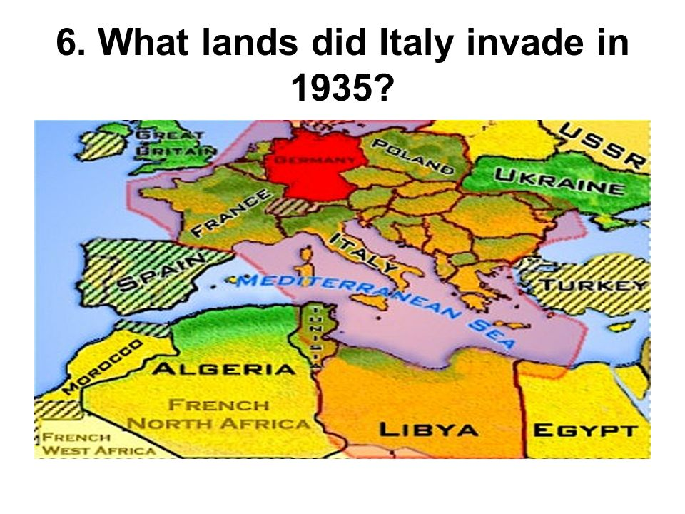 6. What lands did Italy invade in 1935