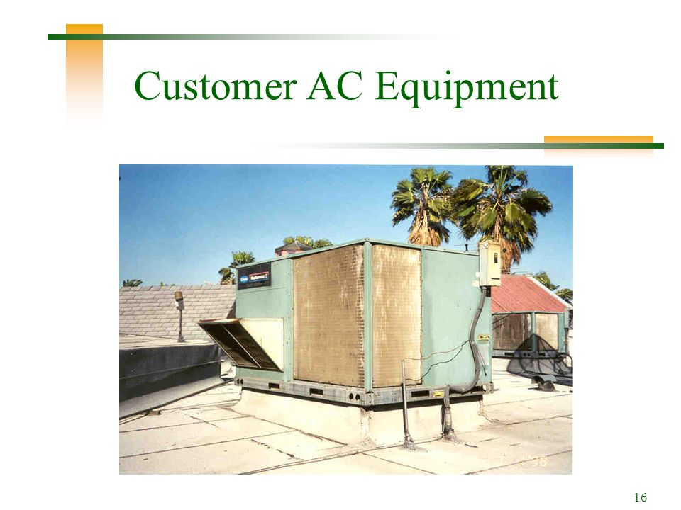 16 Customer AC Equipment
