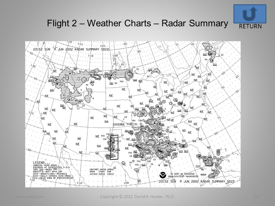 Flight 2 – Weather Charts – Radar Summary Copyright © 2012 David R.