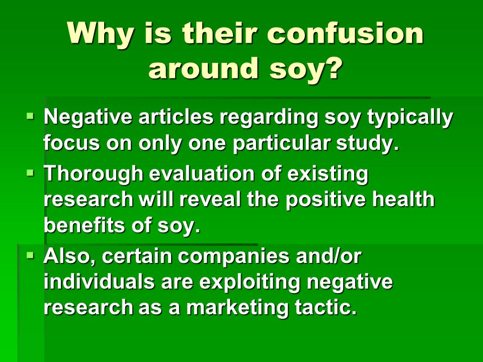 Why is their confusion around soy.