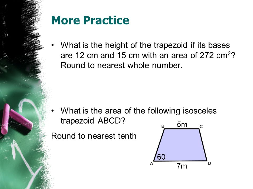 Area of a Rhombus or Kite The area of a rhombus or a kite is half the product of the lengths of its diagonals.