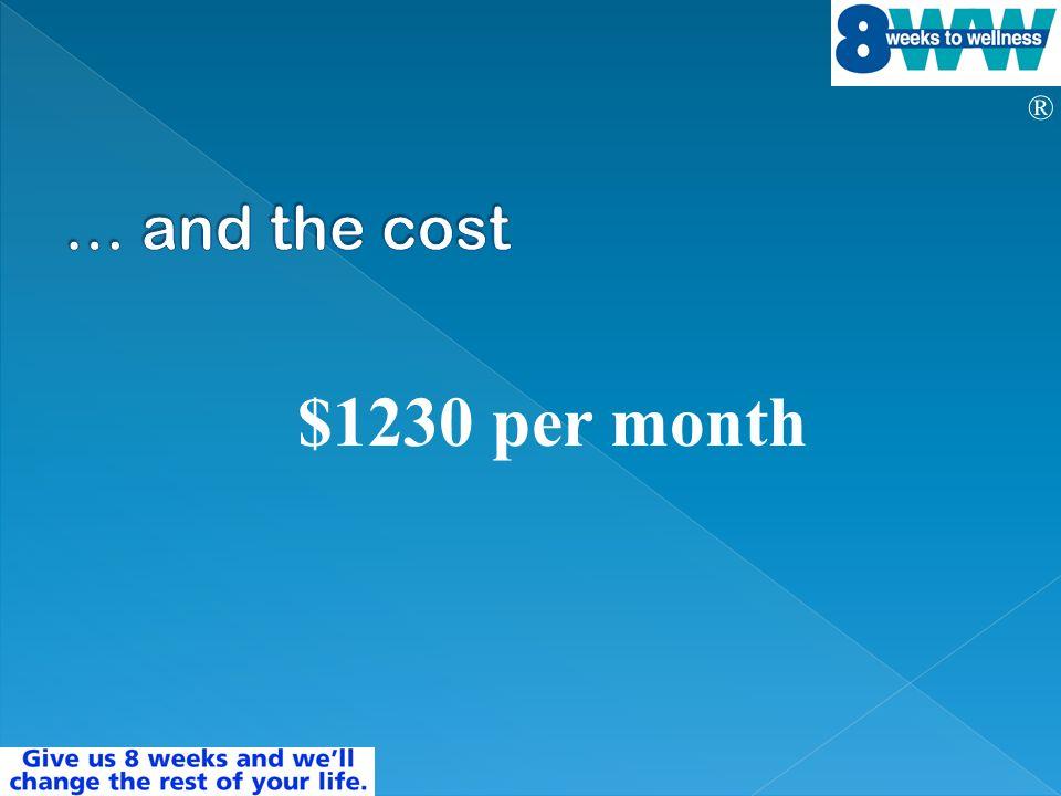 ® $1230 per month