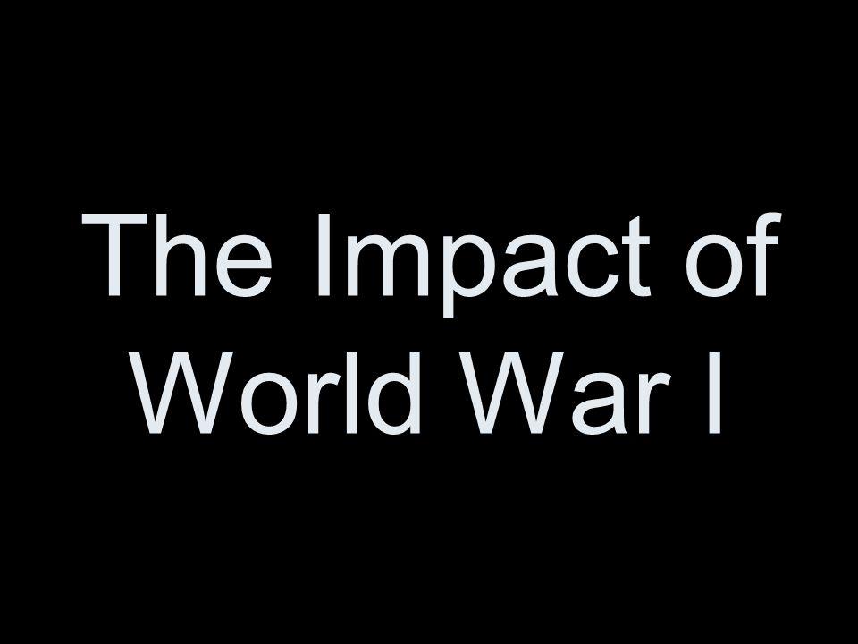 The Impact of World War I