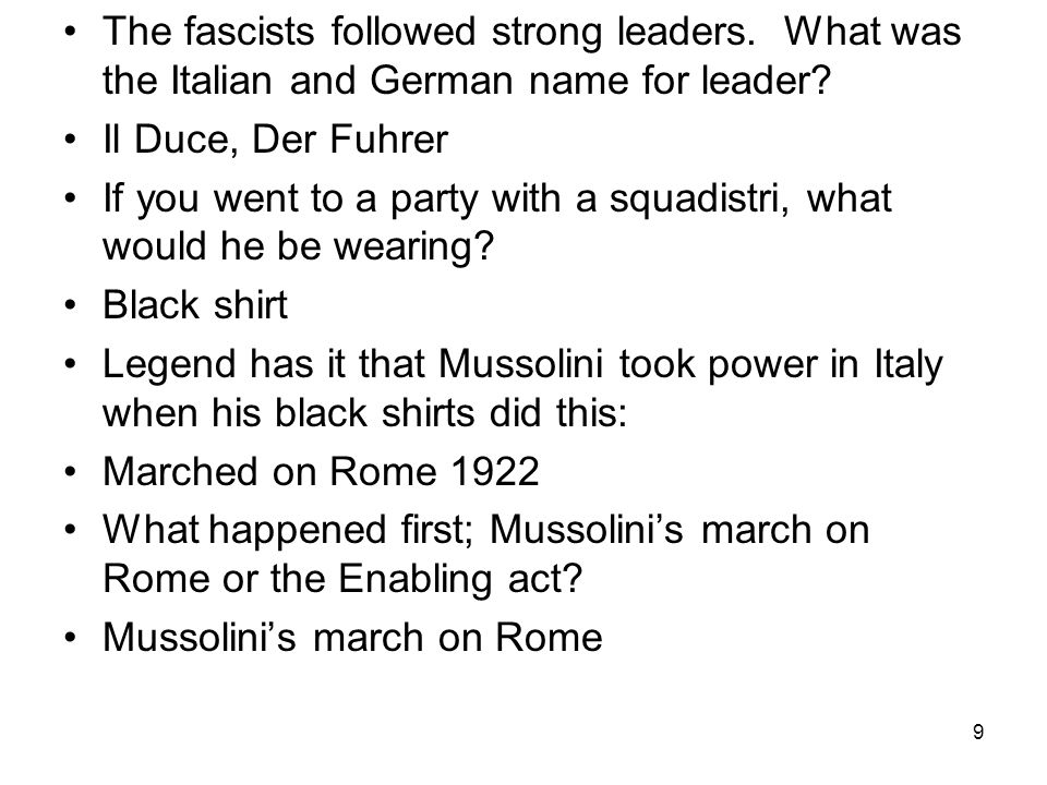 8 What type of job did Benito Mussolini hold before he became a politician.