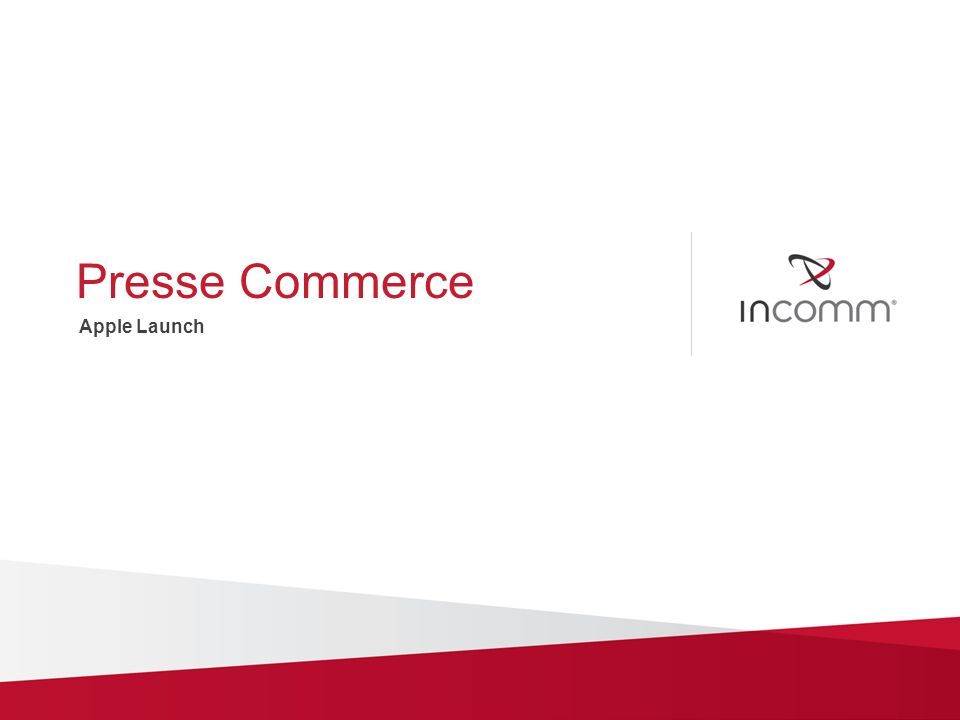Presse Commerce Apple Launch