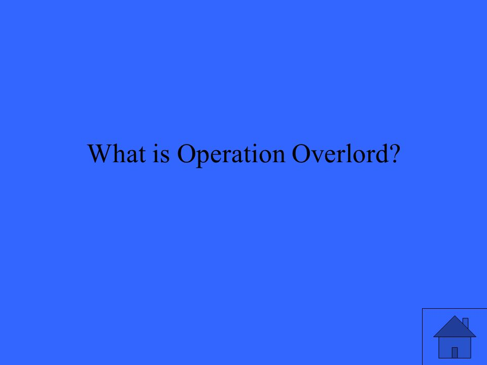 What is Operation Overlord
