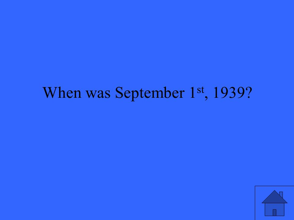 When was September 1 st, 1939