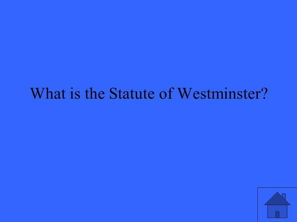 What is the Statute of Westminster