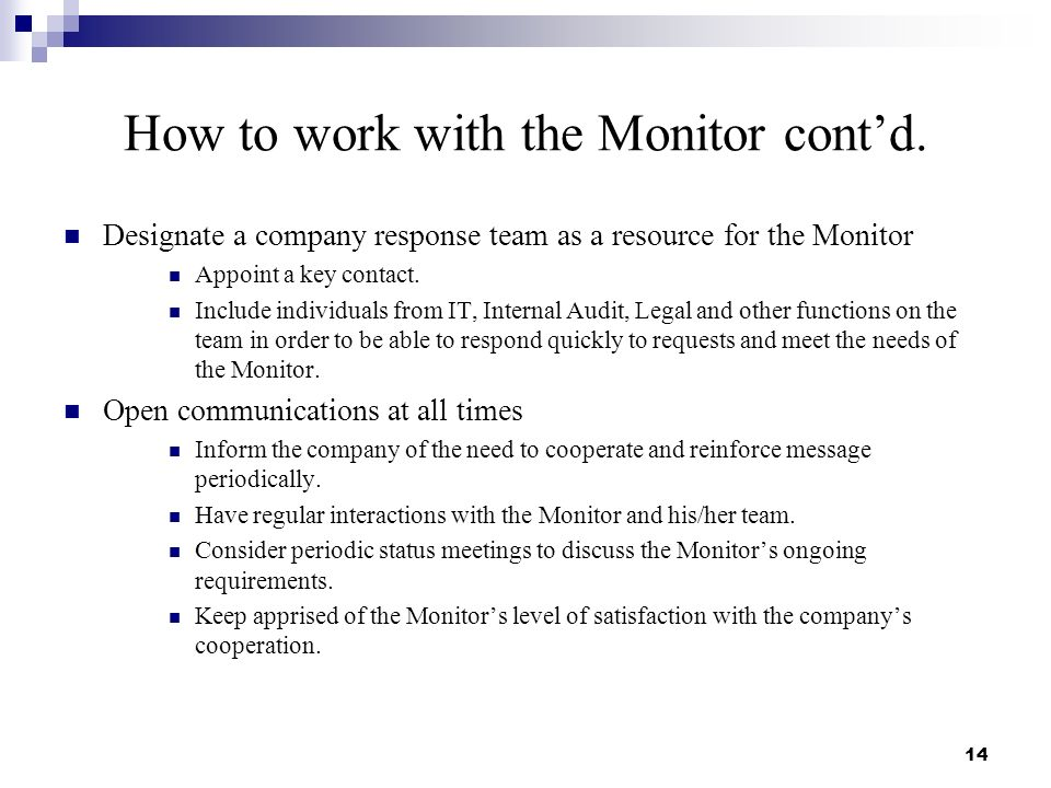 How to work with the Monitor contd.