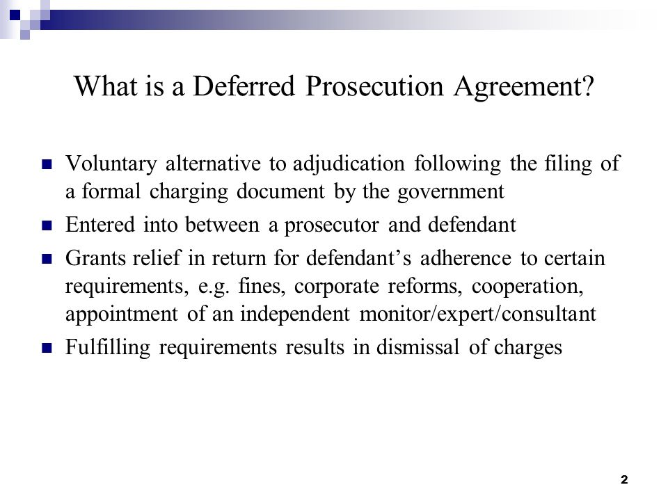 What is a Deferred Prosecution Agreement.