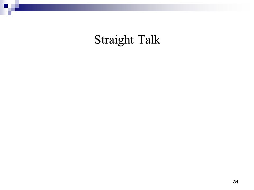 Straight Talk 31