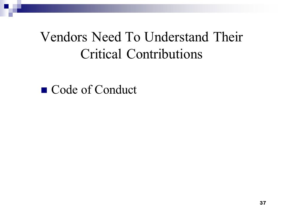 Vendors Need To Understand Their Critical Contributions Code of Conduct 37