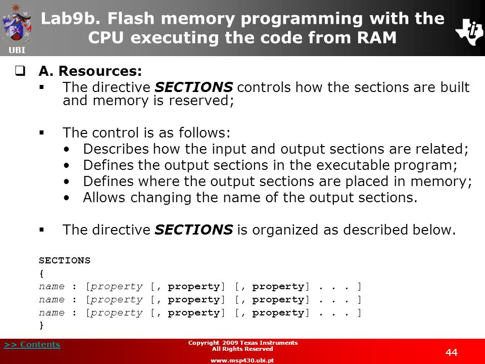 UBI >> Contents 44 Copyright 2009 Texas Instruments All Rights Reserved www.msp430.ubi.pt Lab9b. Flash memory programming with the CPU executing the c