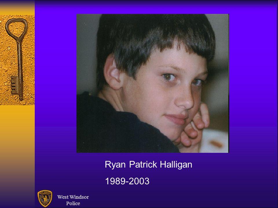 Ryan Patrick Halligan 1989-2003