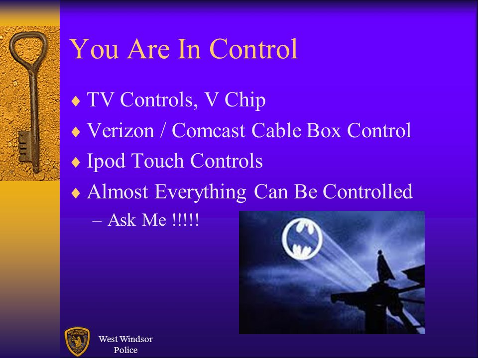 You Are In Control TV Controls, V Chip Verizon / Comcast Cable Box Control Ipod Touch Controls Almost Everything Can Be Controlled –Ask Me !!!!! West