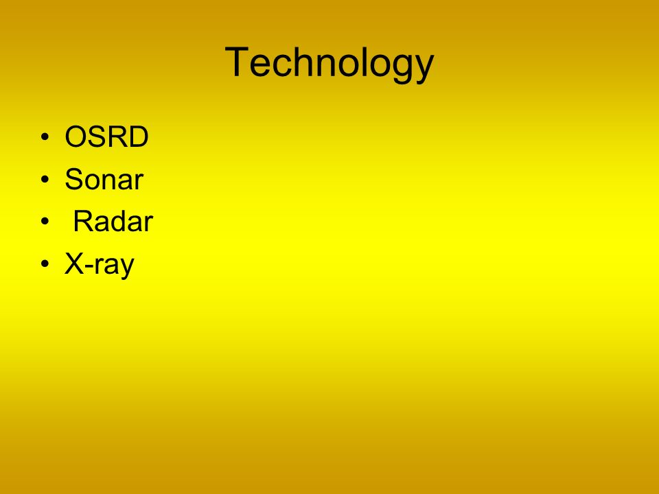 Technology OSRD Sonar Radar X-ray