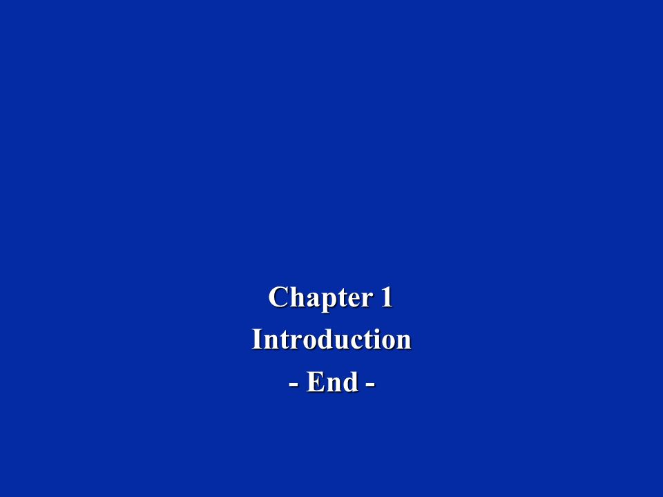 Chapter 1 Introduction - End -