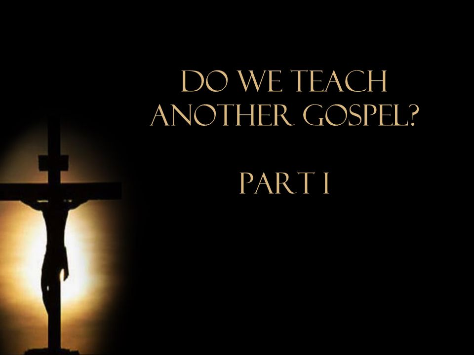 Another Gospel.Arrogance damns. In the gospel, there is no room for boasting.