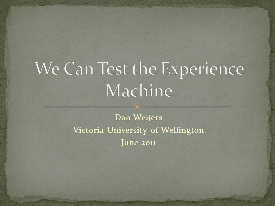 Dan Weijers Victoria University of Wellington June 2011
