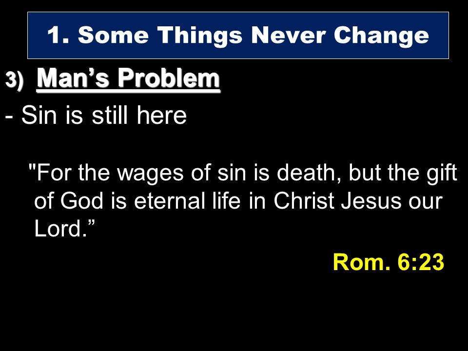 3) Mans Problem - Sin is still here