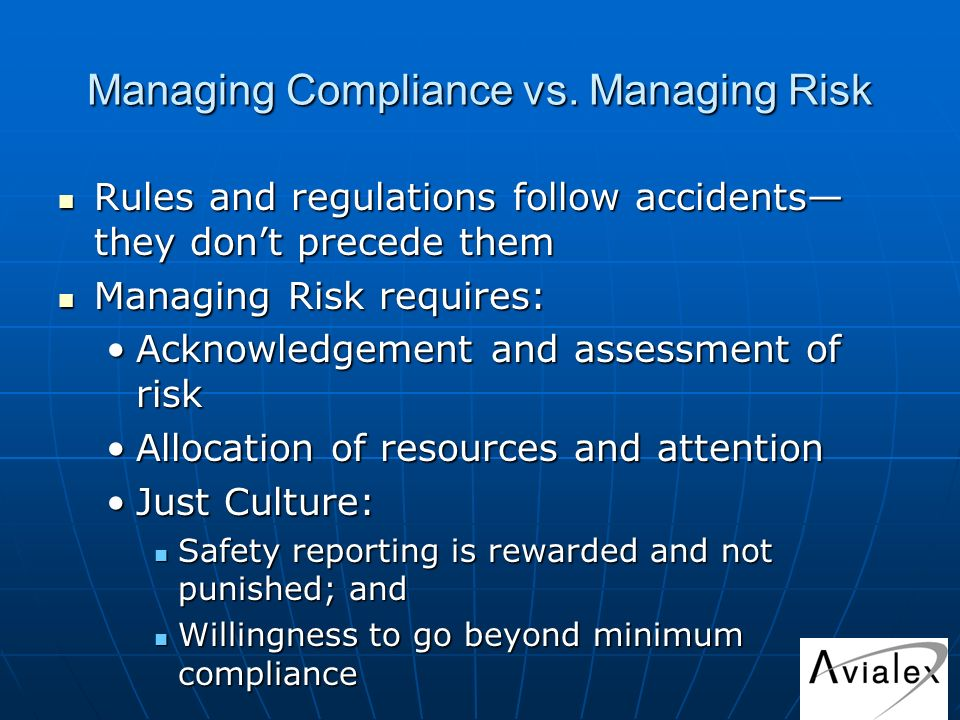 Managing Compliance vs.