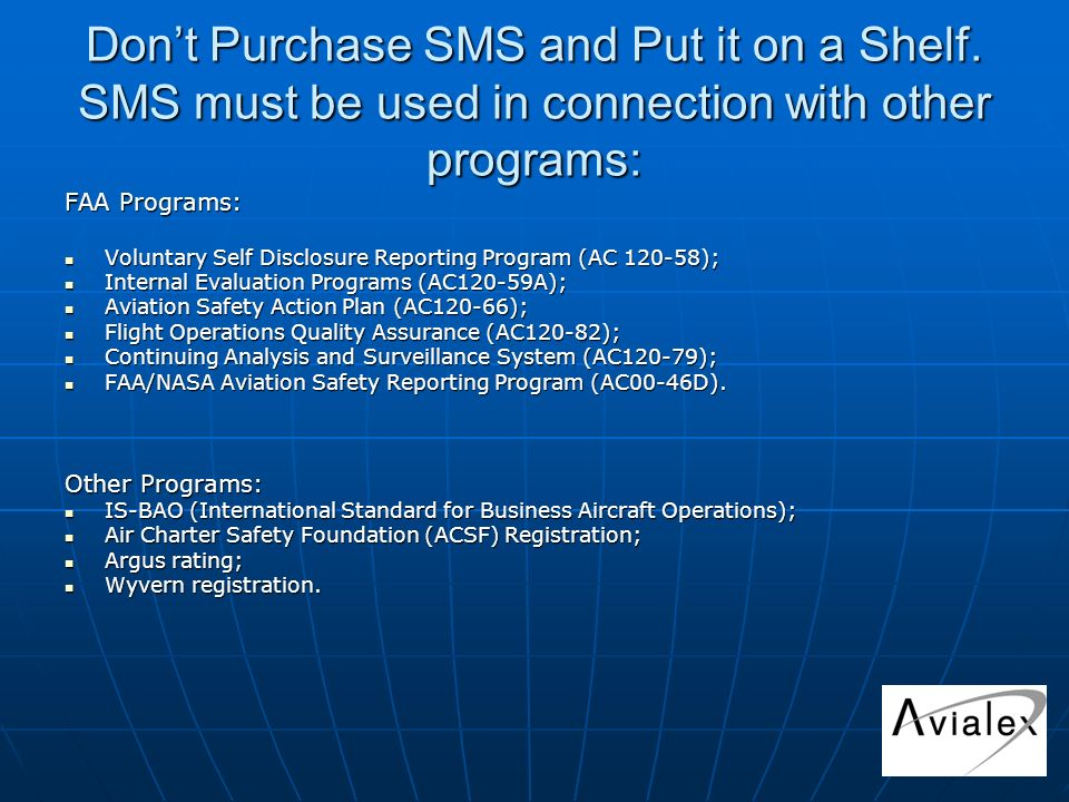 Dont Purchase SMS and Put it on a Shelf.