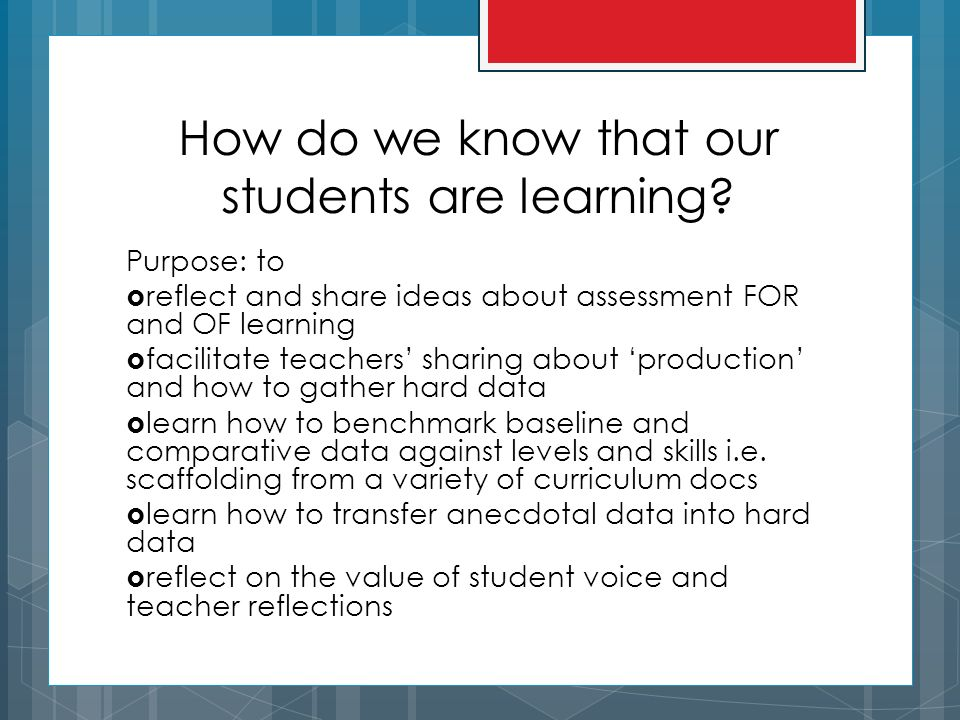 How do we know that our students are learning.