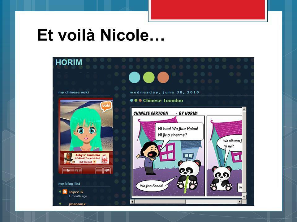 Et voilà Nicole…