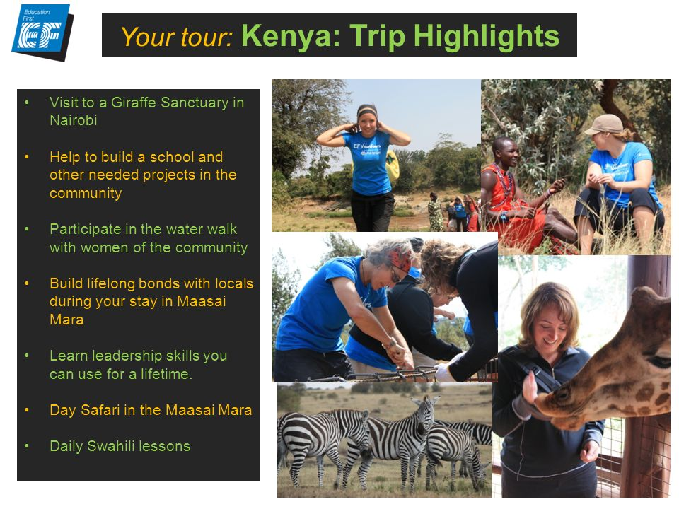 What is NOT included? Your tour: Kenya: Trip Highlights Visit to a Giraffe Sanctuary in Nairobi Help to build a school and other needed projects in th
