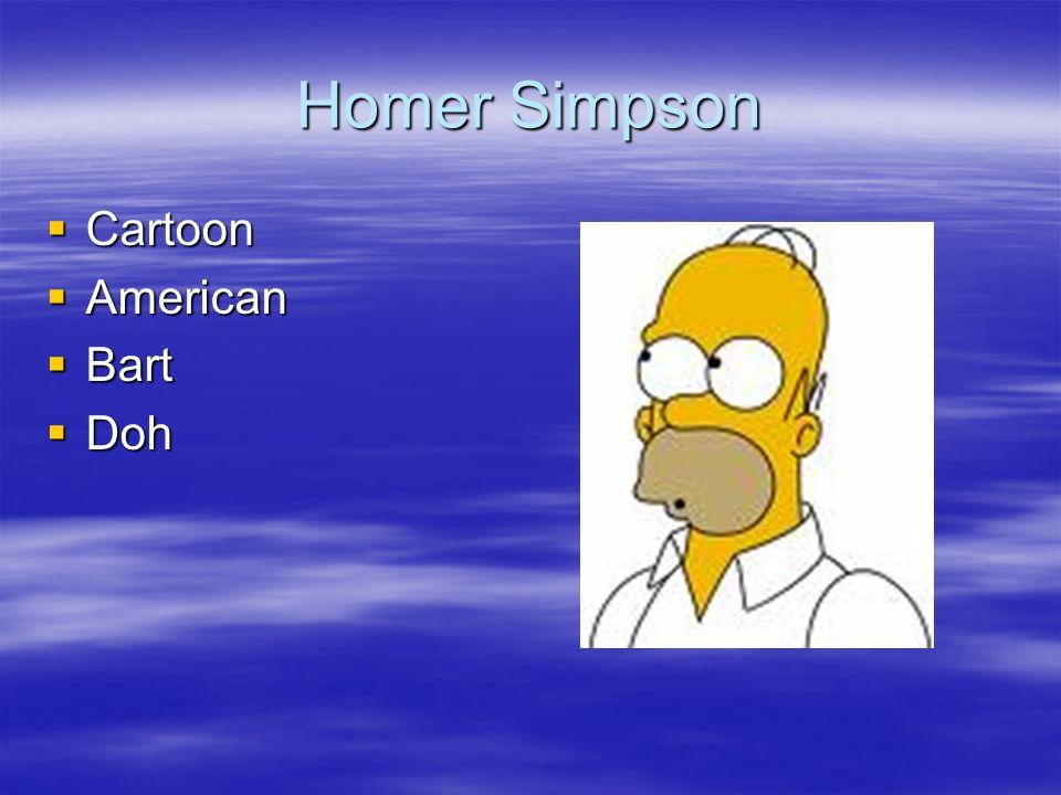 Homer Simpson Cartoon Cartoon American American Bart Bart Doh Doh
