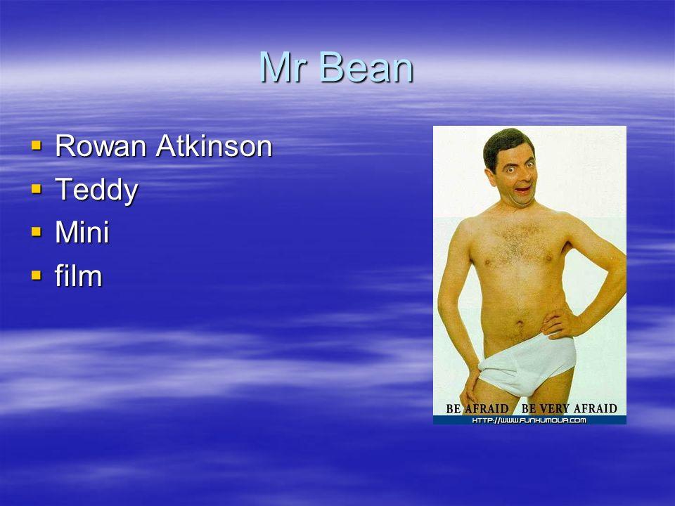 Mr Bean Rowan Atkinson Rowan Atkinson Teddy Teddy Mini Mini film film