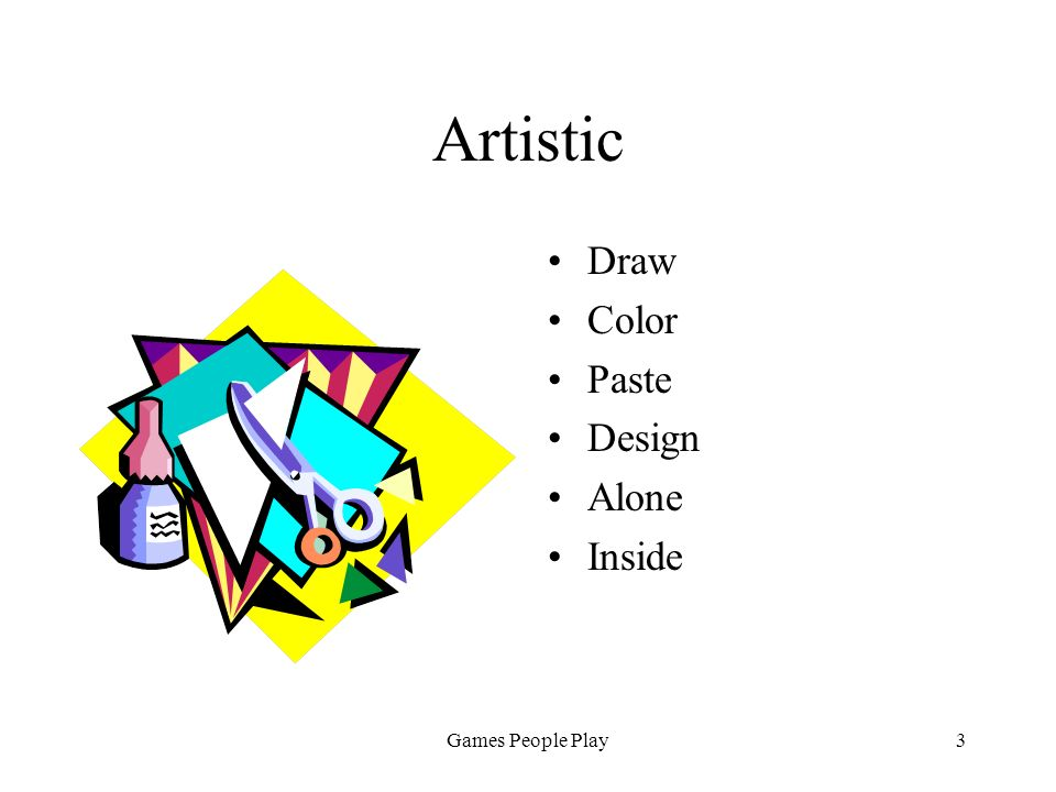 Games People Play3 Artistic Draw Color Paste Design Alone Inside
