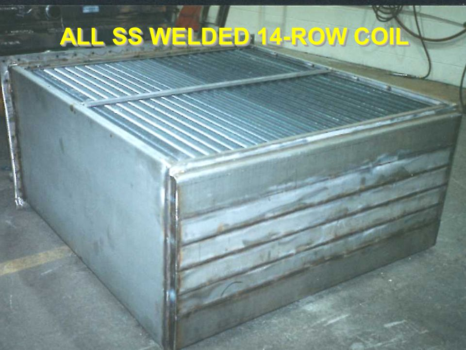 ALL SS WELDED 14-ROW COIL