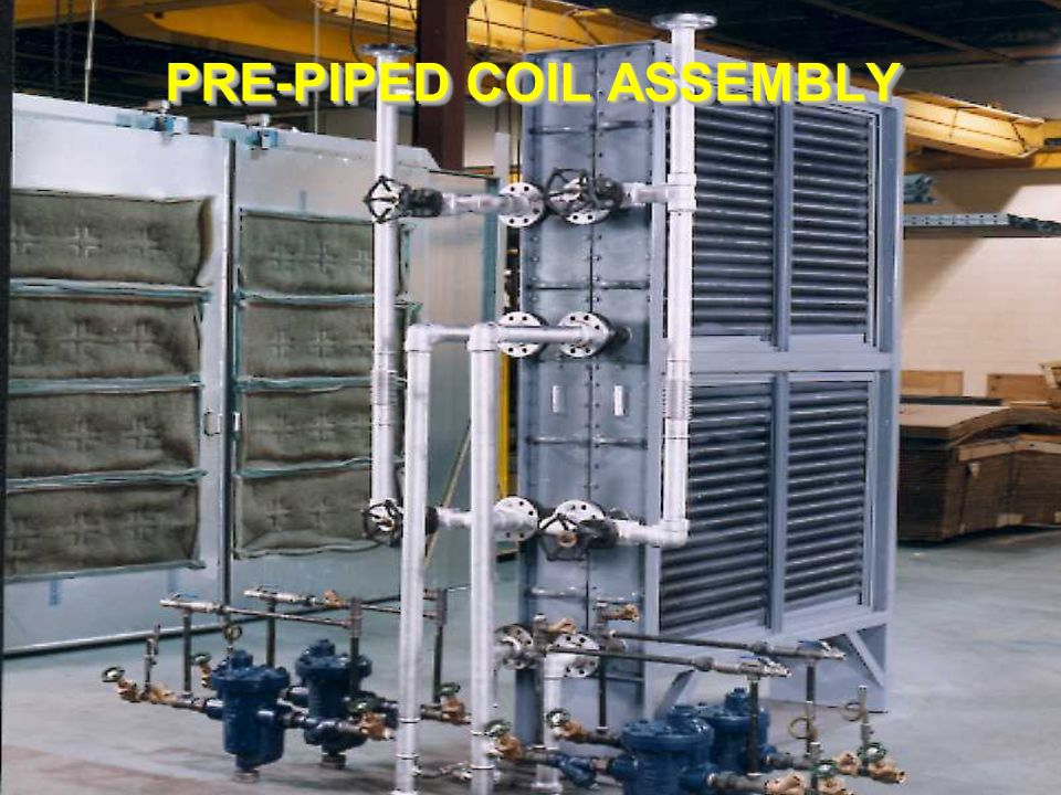 PRE-PIPED COIL ASSEMBLY