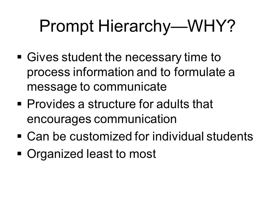 Prompt HierarchyWHY.