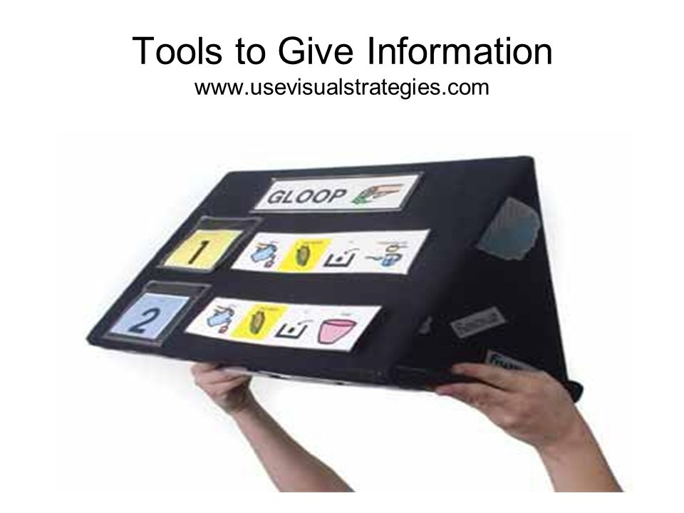 Tools to Give Information www.usevisualstrategies.com