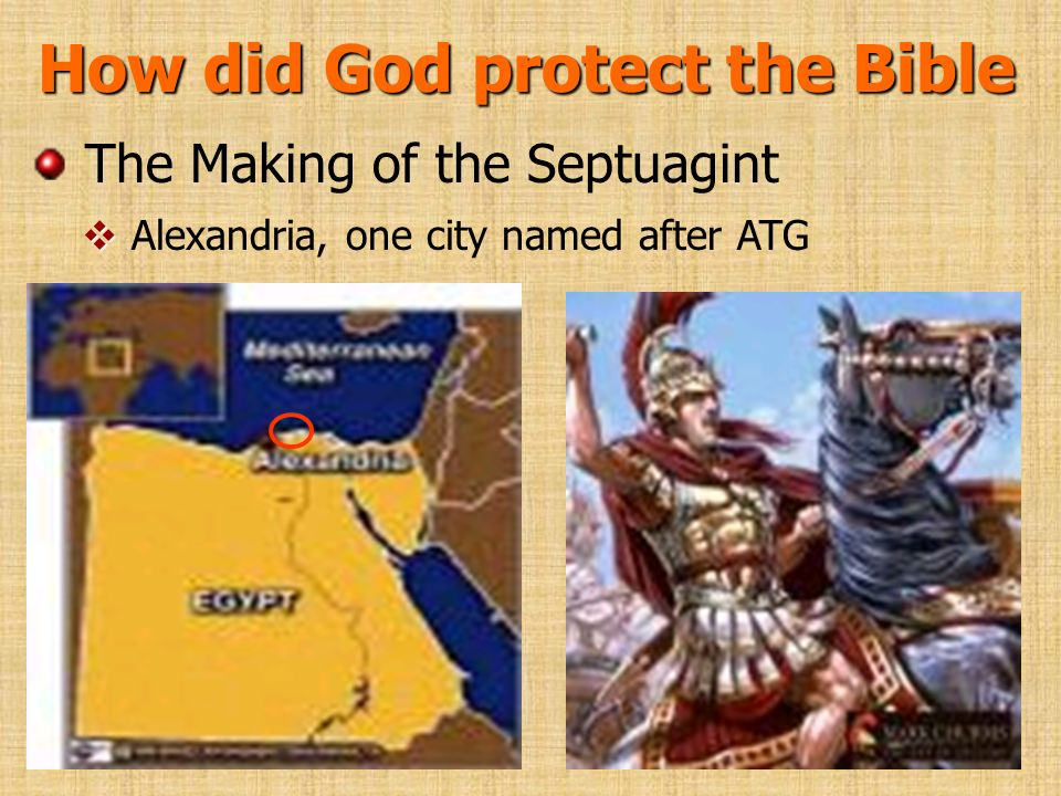 How did God protect the Bible The Making of the Septuagint Alexandria, one city named after ATG