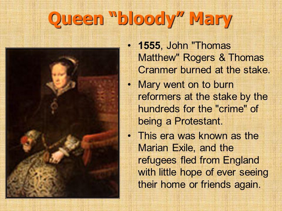 Queen bloody Mary 1555, John