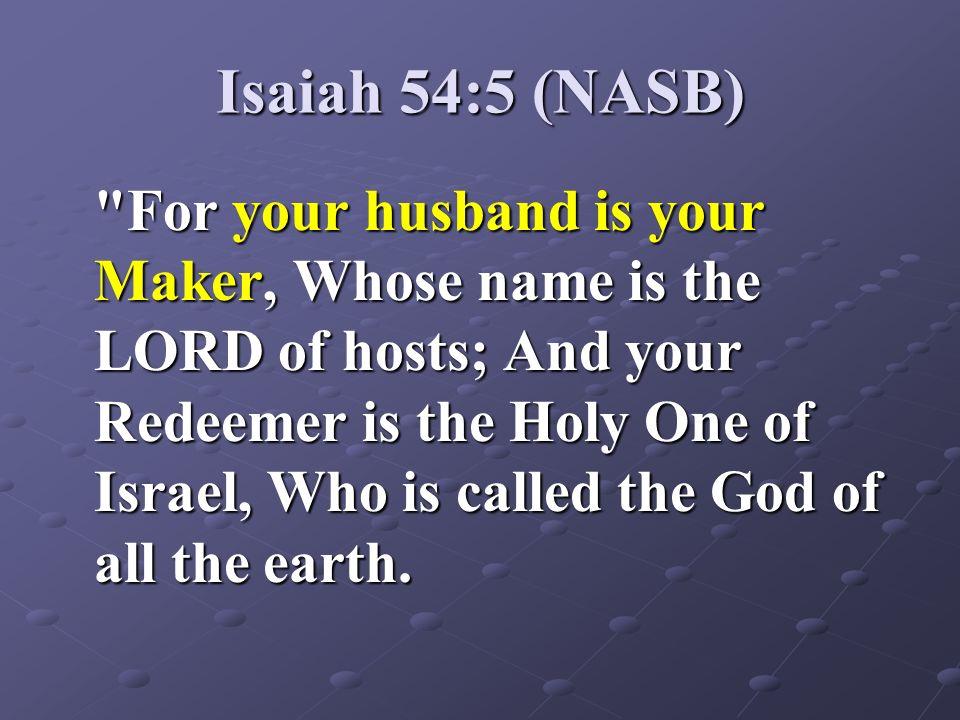 Isaiah 54:5 (NASB)
