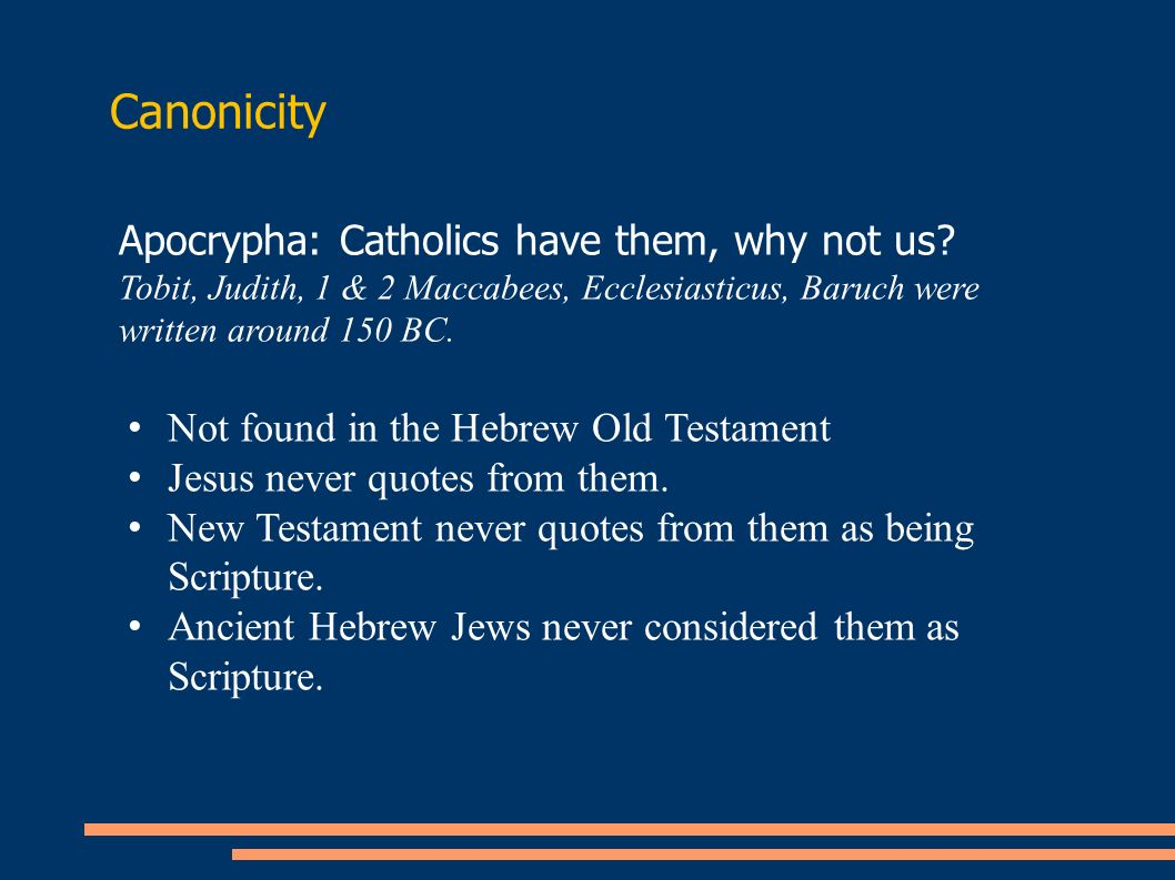 Canonicity Apocrypha: Catholics have them, why not us.