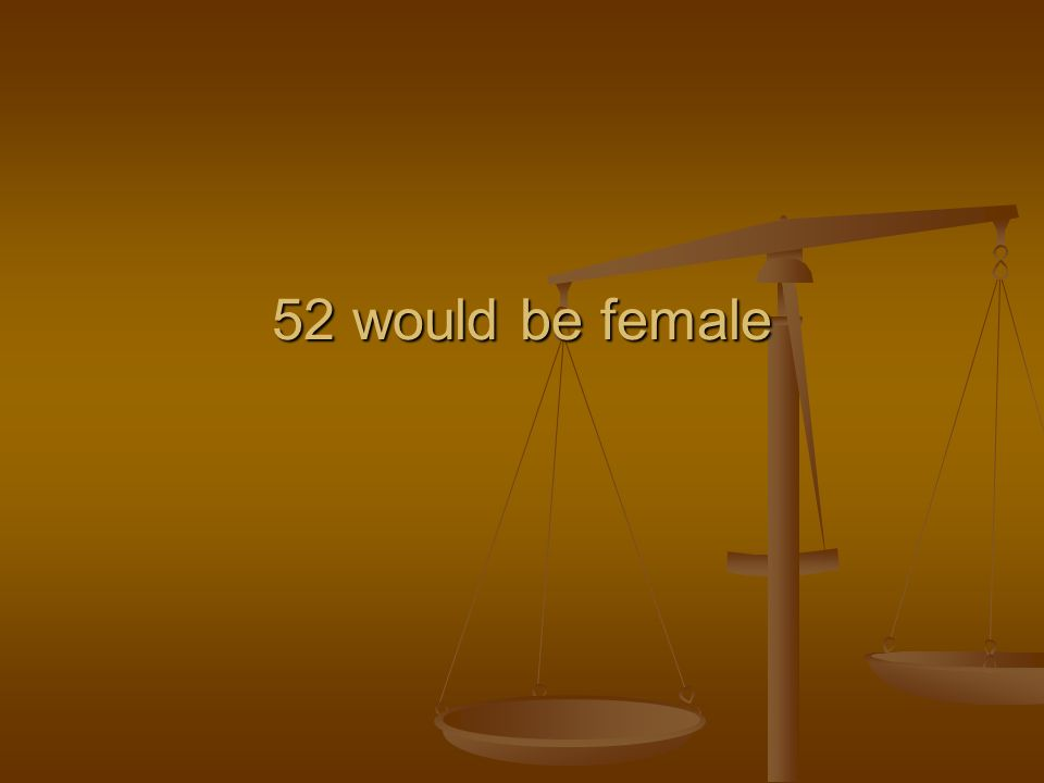 52 would be female