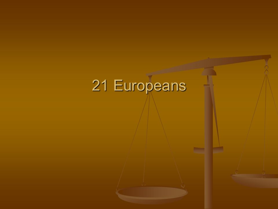 21 Europeans