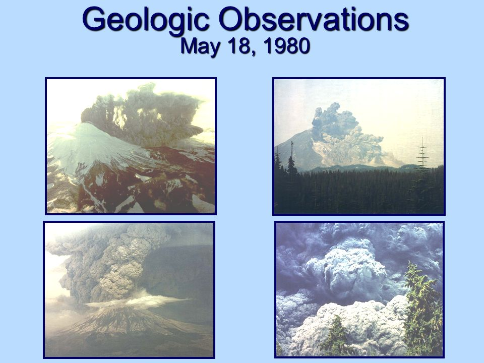 Geologic Observations May 18, 1980