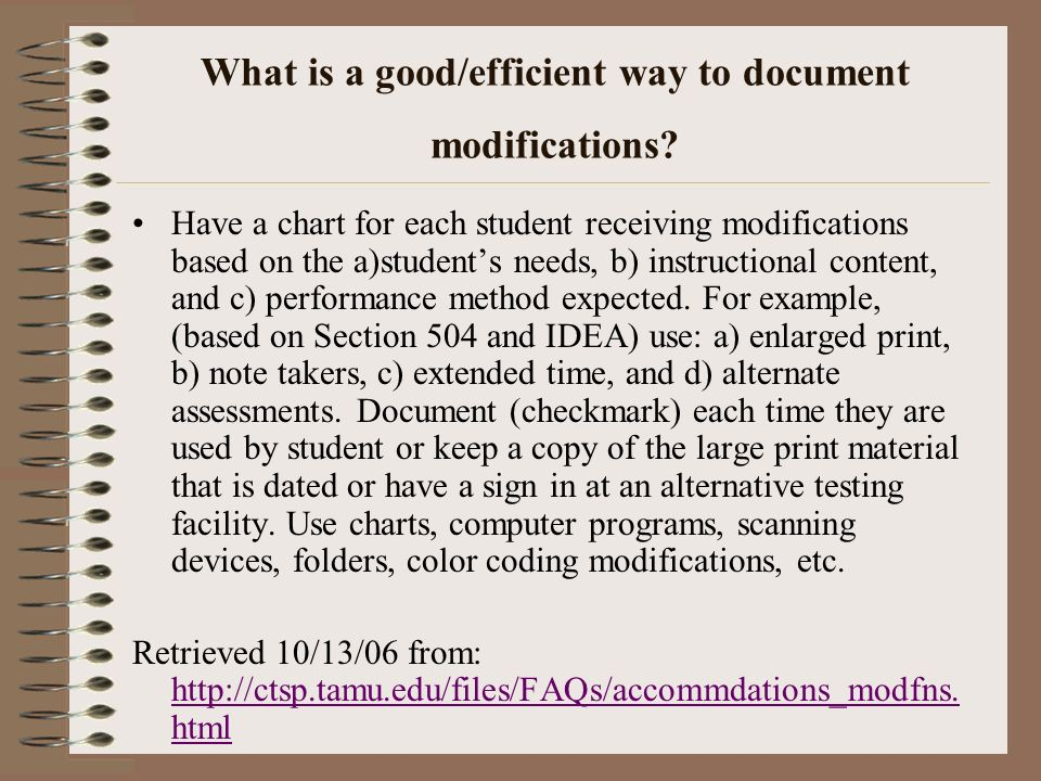 What is a good/efficient way to document modifications? Have a chart for each student receiving modifications based on the a)students needs, b) instru