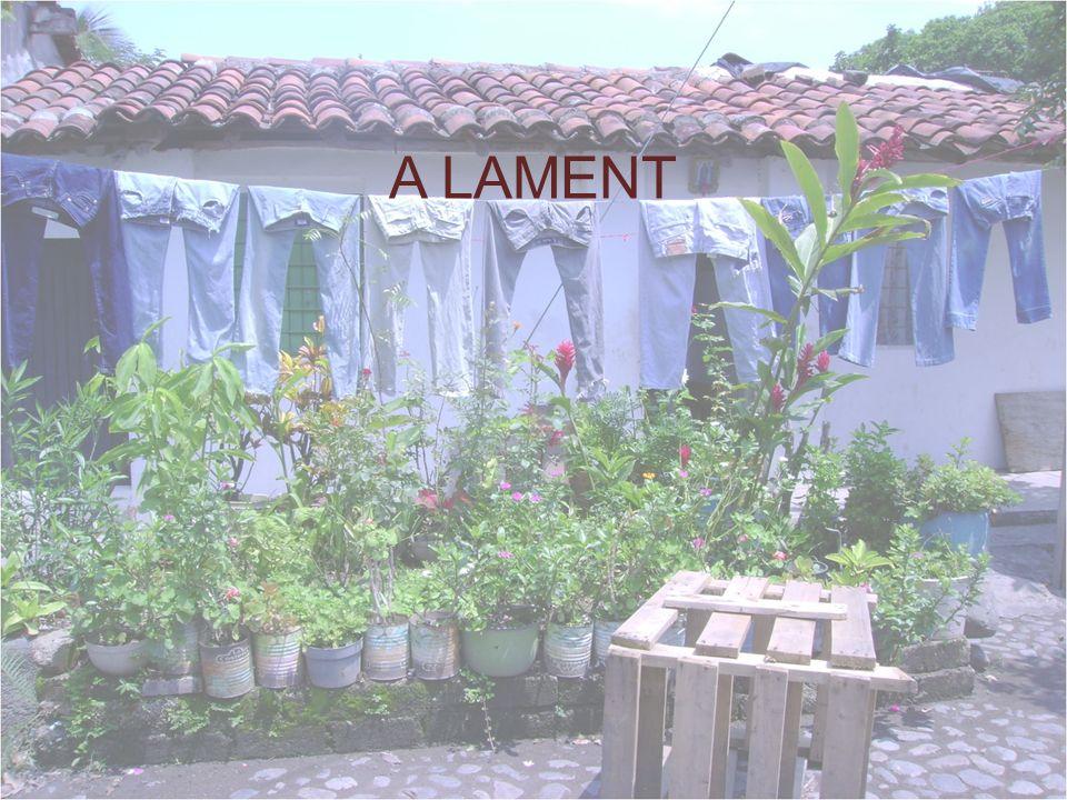 A LAMENT