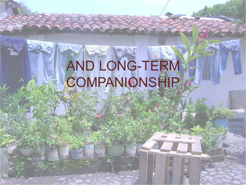 AND LONG-TERM COMPANIONSHIP