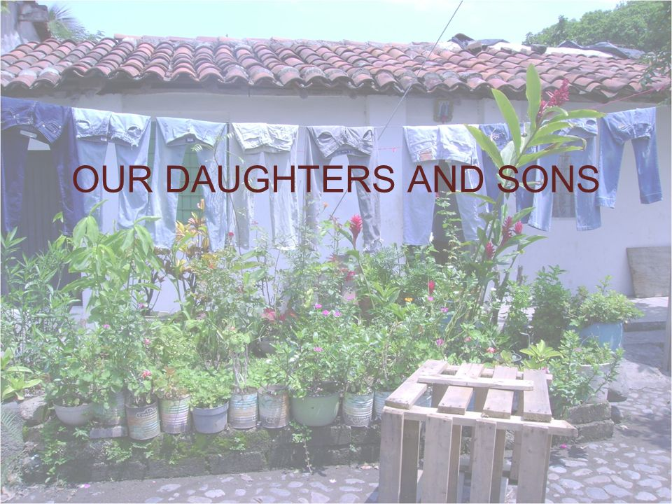 OUR DAUGHTERS AND SONS