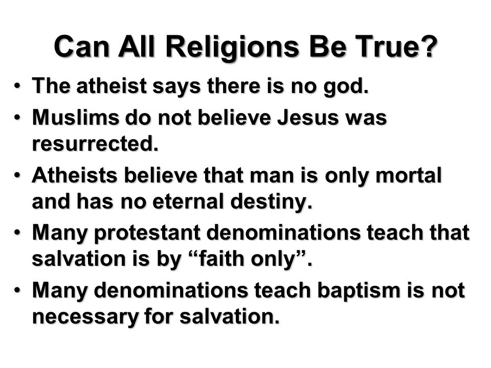 The atheist says there is no god.The atheist says there is no god. Muslims do not believe Jesus was resurrected.Muslims do not believe Jesus was resur