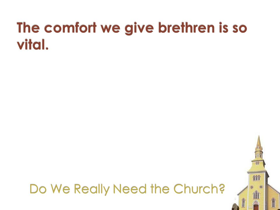 Do We Really Need the Church