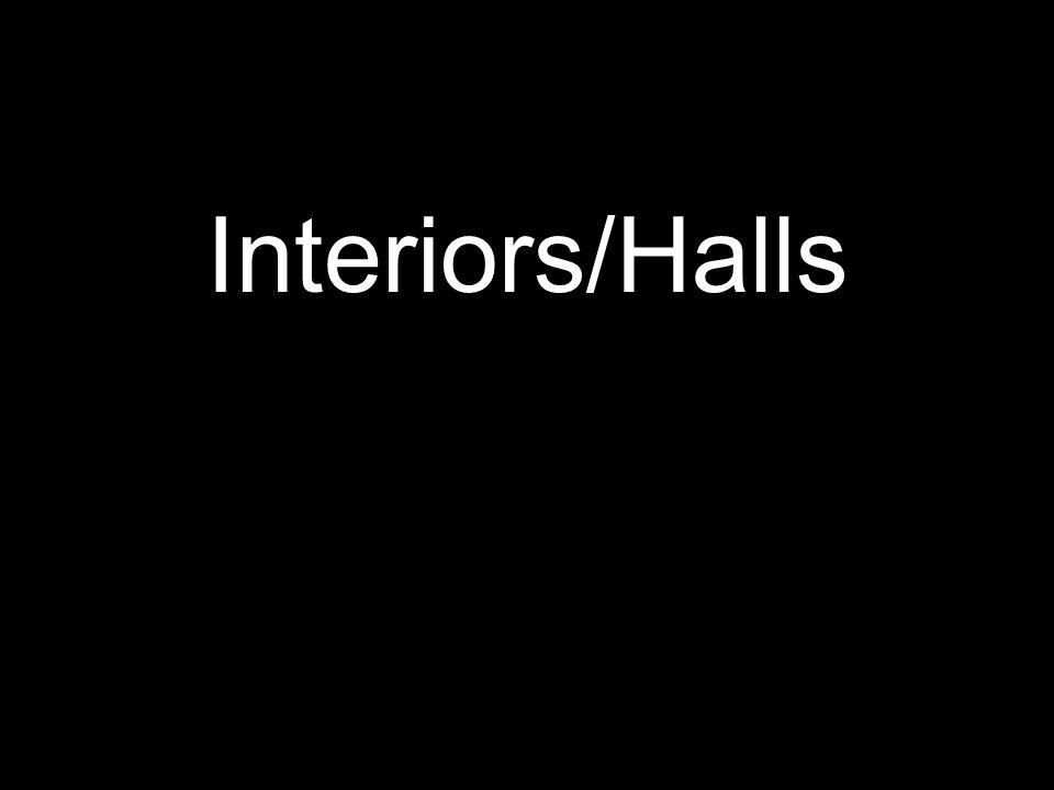 Interiors/Halls
